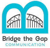 Bridge the Gap Communication