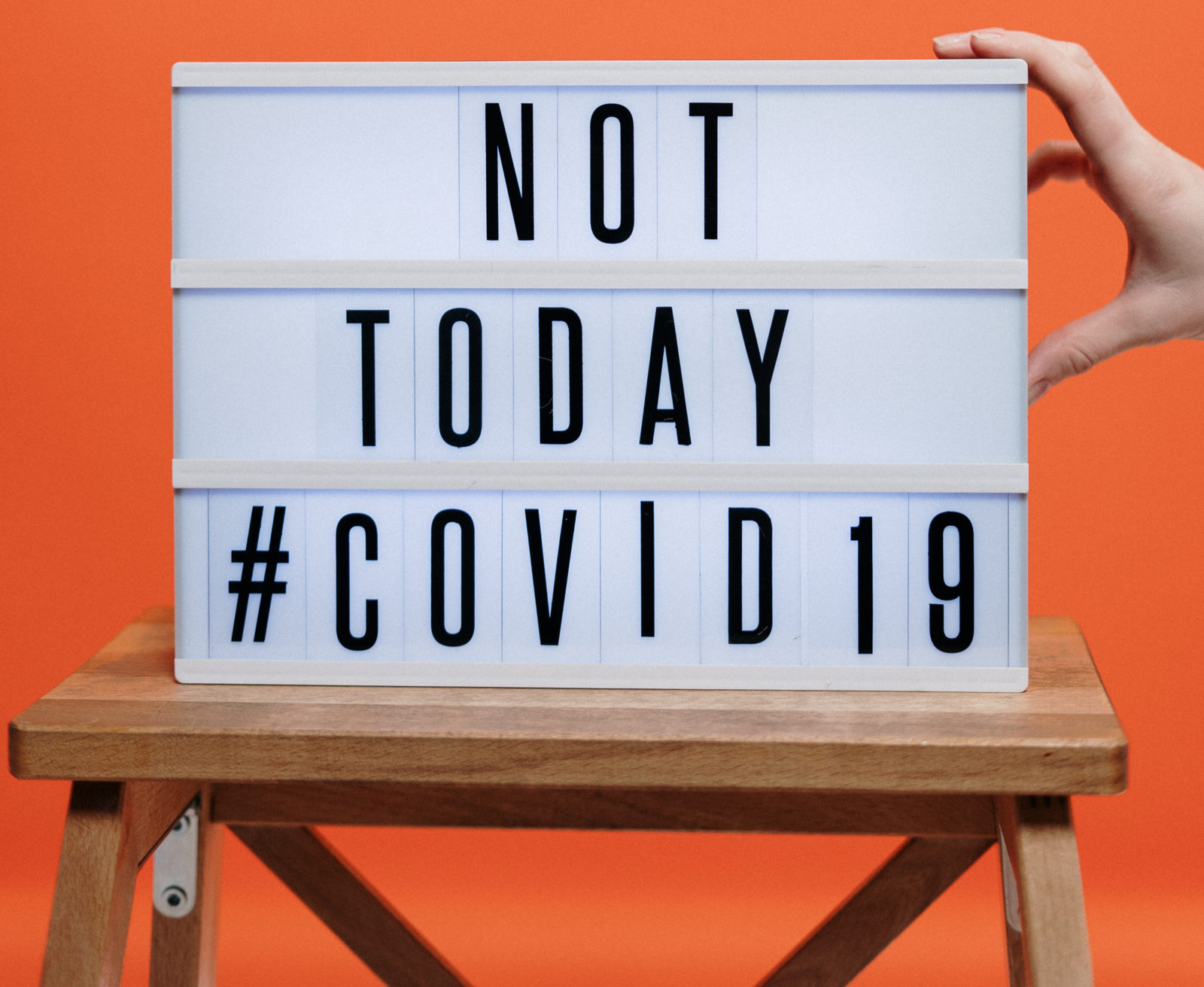"Sign that reads ""Not Today #COVID19"" and talks about whether or not you should be writing about the coronavirus"